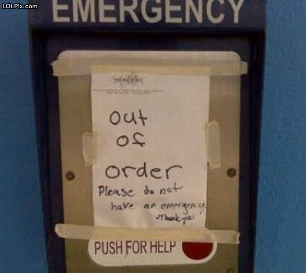 Please No Emergencies