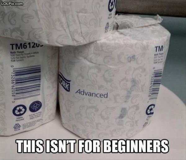 Not For Beginners
