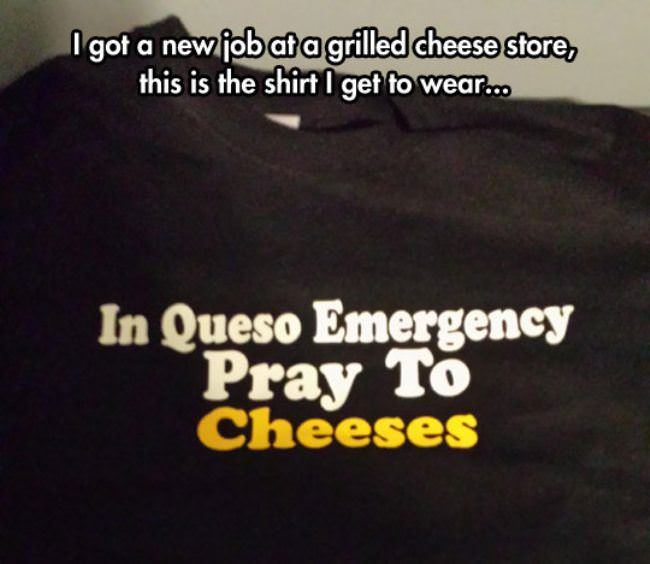 pray to cheeses