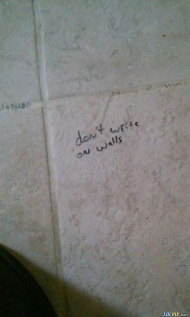 dont write on the walls