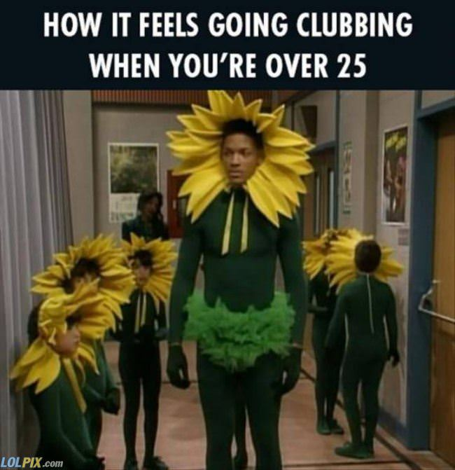 going clubbing when you are over 25