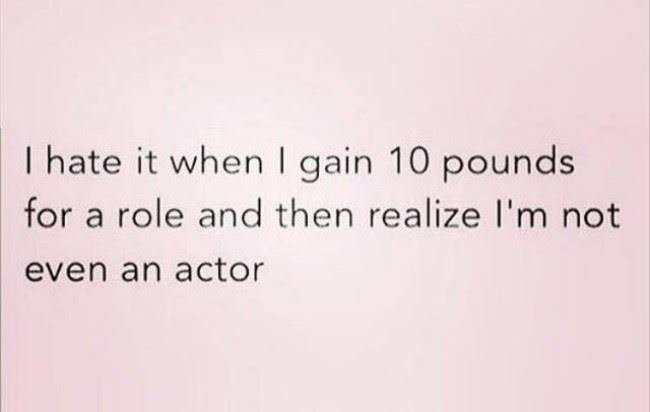 gaining weight for a role
