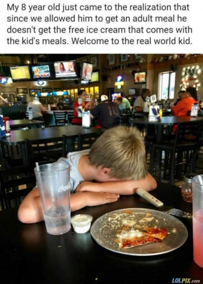 welcome to the real world kid