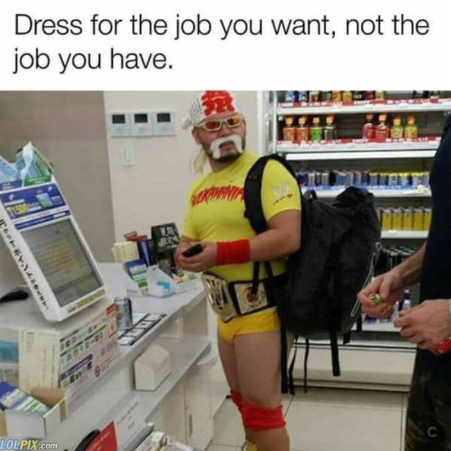 dress for the job you want