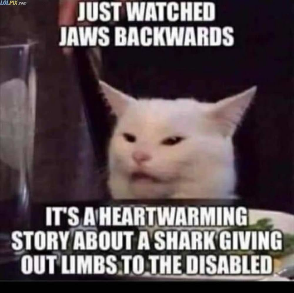 just watched jaws backwards