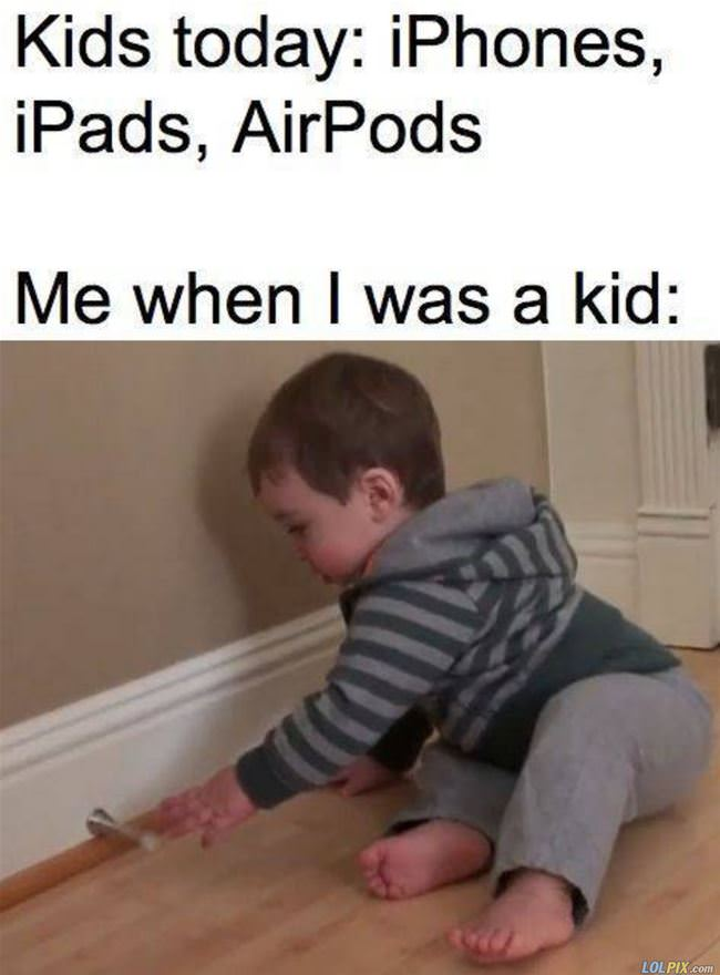 when i was a kid