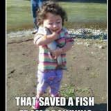 saved a fish