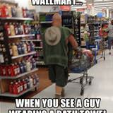 you know you are at walmart