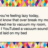 think your lazy