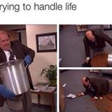 trying to handle life