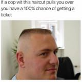 a cop with this haircut