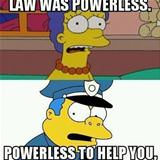the law was powerless