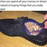 all your money on shoes