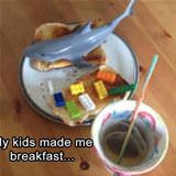 my kids made me breakfast