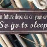 your  future depends on your dreams