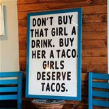 buy that girl a taco
