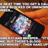 next time you get a blocked call