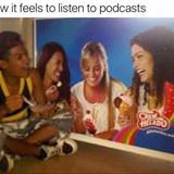 listening to podcasts