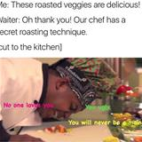 secret roasting technique