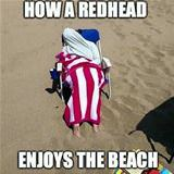 how redheads enjoy the beach