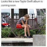 new taylor swift album must be coming