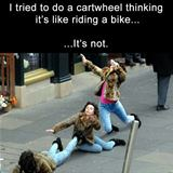 thought riding a cartwheel would be easy