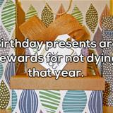 What Are Birthday Presents Really