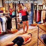 Shopping With The Wife Is Hard Sometimes