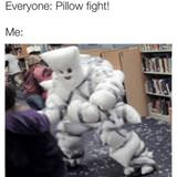 pillow fight everyone