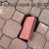 trying to fix my life