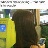 whoever she is texting