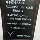 alcohol is your enemy