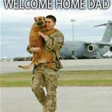 welcome home dad