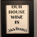 our house wine