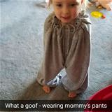 wearing mommys pants