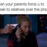 when your parents force you