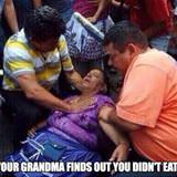 grandma finds out you didnt eat